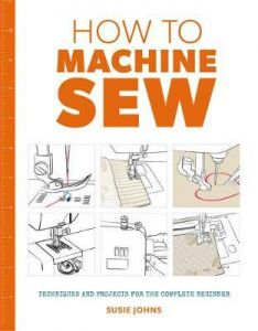 How to: Machine Sew - Susie Johns - Paperback