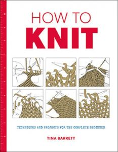How to: Knit - Tina Barrett - Paperback
