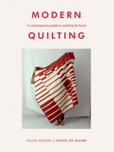 Modern Quilting - Julius Arthur
