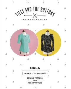 Tilly and The Buttons Sewing Pattern - Orla