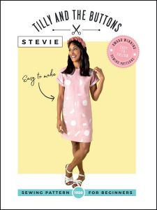 Tilly & The Buttons Sewing Pattern - Stevie